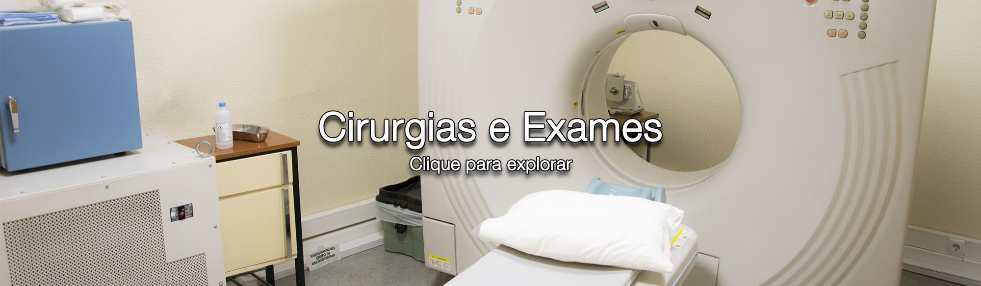 Cirurgias, Oftalmologia, Ortopedia, Cirurgia, Imagiologia, Raiox, TAC
